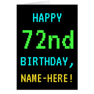 Fun Vintage/Retro Video Game Look 72nd Birthday Card
