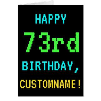 Fun Vintage/Retro Video Game Look 73rd Birthday Card
