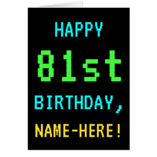 Fun Vintage/Retro Video Game Look 81st Birthday Card