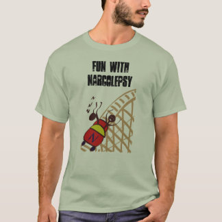 Fun with Narcolepsy T-Shirt