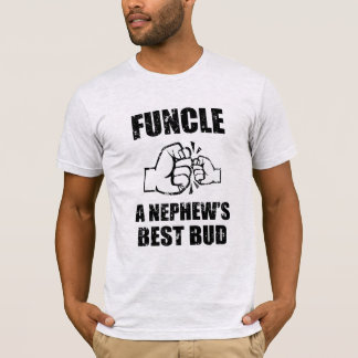 Funcle definition nephew's best buddy funny shirtF T-Shirt