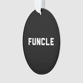 Funcle Ornament