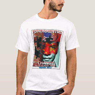 Fundamental Change We're Almost There T-Shirt