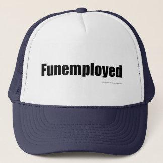 Funemployed Trucker Hat