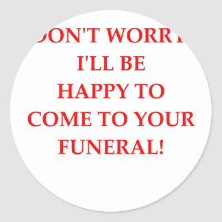 FUNERAL CLASSIC ROUND STICKER