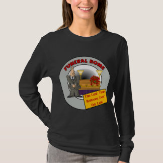 Funeral Home T-Shirt