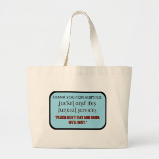 funeral service/texting message jumbo tote bag