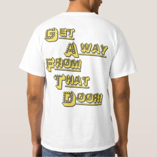 FUNHOUS3 - Get Away From That Door! - Double Sided T-Shirt