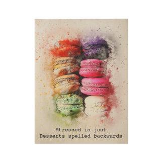 Funk Stressed is just Desserts spelt backwards Wood Poster