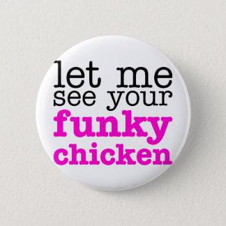 Funky Chicken Pink 6 Cm Round Badge