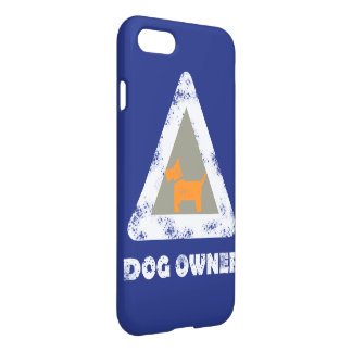 Funky Dog Owner Sign IPhone 8/7 Case Cover
