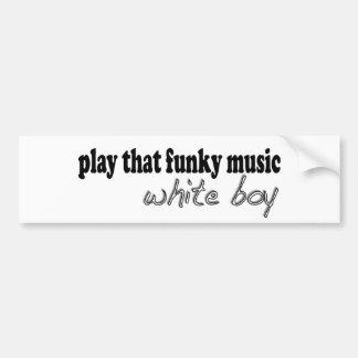 Funky Music White Boy Bumper Sticker