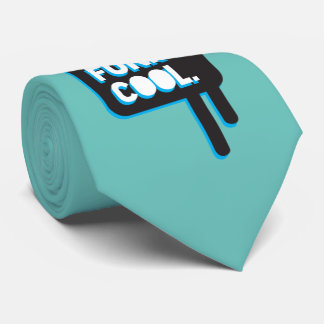 funky quotes fresh funky cool tie