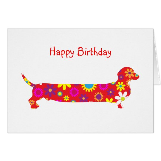 Funky Retro Floral Cartoon Dachshund Dog Birthday Card Zazzle