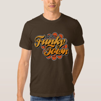 Funky Town T-Shirt