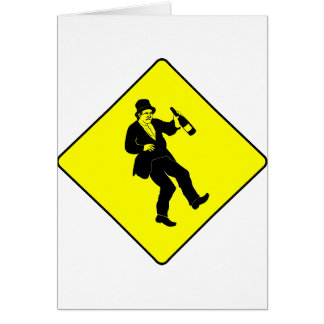 Funn Drunk Man Sign Card