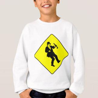 Funn Drunk Man Sign Sweatshirt