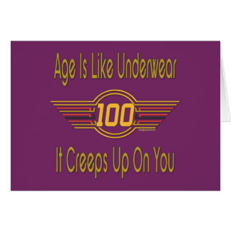 Funny 100th Birthday Gifts. Age is like underwear Note Card