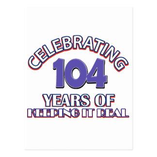 Funny 104th birthday designs post card