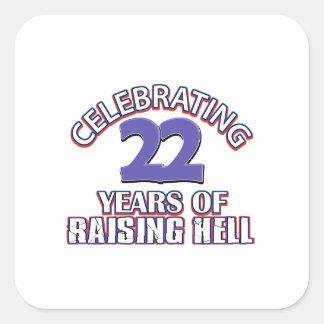 FUNNY 22 year birthday designs Square Sticker