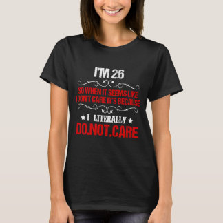 Funny 26th Birthday Costume For 26 Years Old. T-Shirt