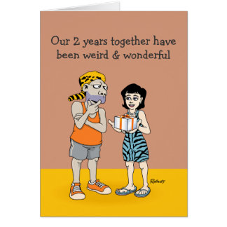 Funny 2nd Anniversary: Weird and Wonderful Greeting Card