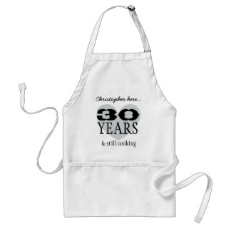 Funny 30th Birthday and Still Cooking V03A Adult Apron