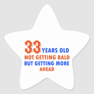 funny 33 years old birthday design star sticker