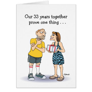 Funny 33rd Wedding Anniversary Card