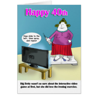 funny  40th birthday greeting cards