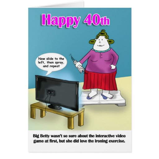 funny  40th birthday greeting cards