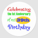 Funny 40th Birthday Gift Round Stickers