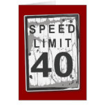 Funny 40th Birthday Speed Limit Card