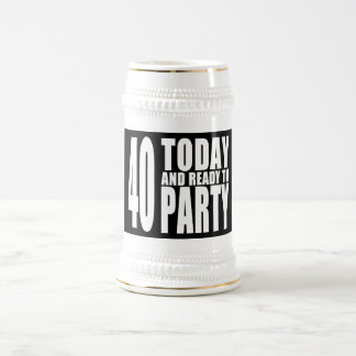 Funny 40th Birthdays : 40 Today and Ready to Party Mug