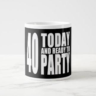 Funny 40th Birthdays : 40 Today and Ready to Party Jumbo Mug