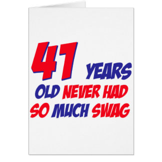 funny 41 years birthday card