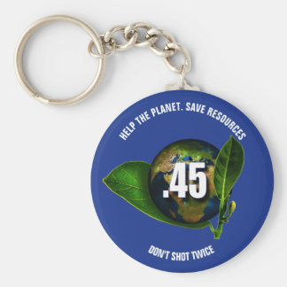 Funny .45 Calibre Weapon Don't Shot Twice Basic Round Button Key Ring