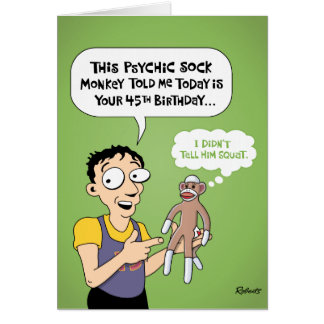 Funny 45th Birthday Greeting Card