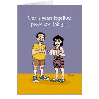 Funny 4th Anniversary Greeting Card