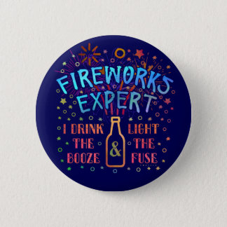 Funny 4th of July Independence Fireworks Expert V2 6 Cm Round Badge