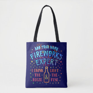 Funny 4th of July Independence Fireworks Expert V2 Tote Bag