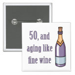 Funny 50th Birthday Gift Ideas Pinback Buttons