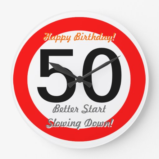 Funny 50th Birthday Joke 50 Road Sign Speed Limit Round Wall Clocks