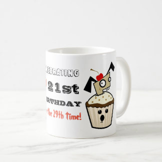 Funny 50th MUG - Celebrating 21st for 29th Time