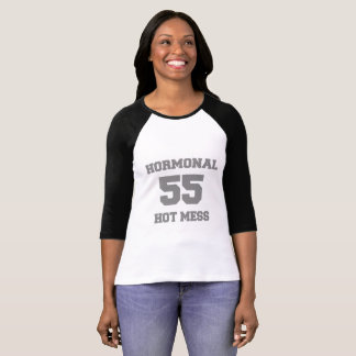 Funny 55th Birthday Menopause Hormonal Hot Mess T-Shirt