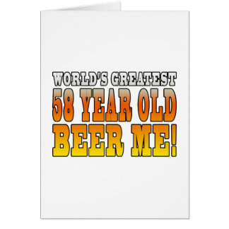 Funny 58th Birthdays : Worlds Greatest 58 Year Old Card