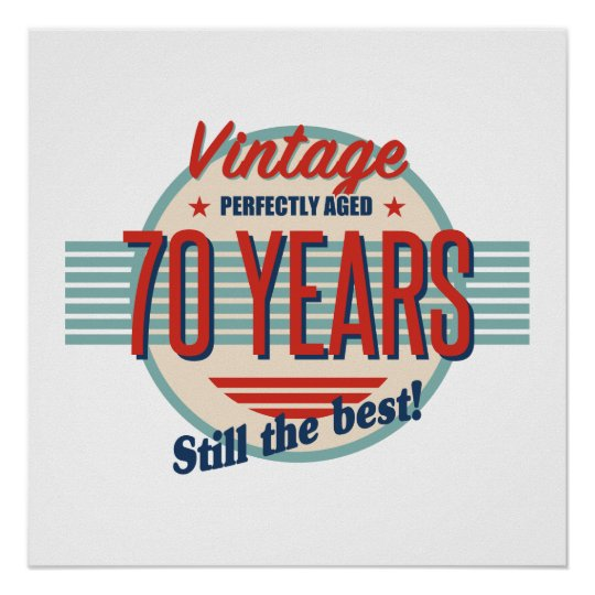 Funny 70th Birthday Old Fashioned Poster