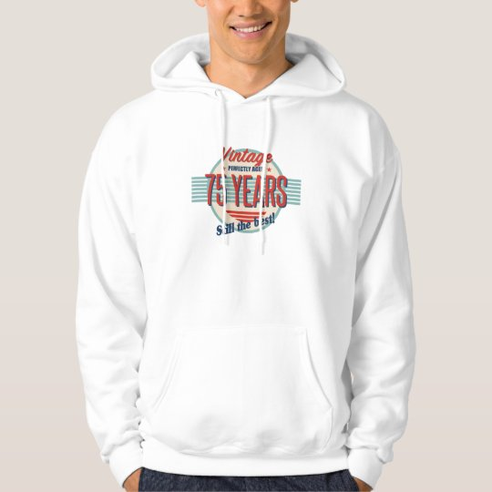 Funny 75th Birthday Old Fashioned Hoodie