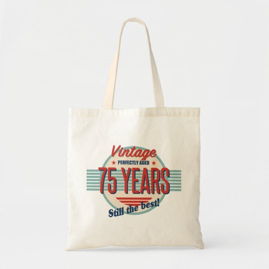 Funny 75th Birthday Old Fashioned Tote Bag