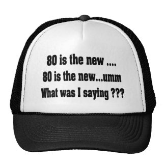 Funny 80th Birthday - 80 is the new ..... Cap